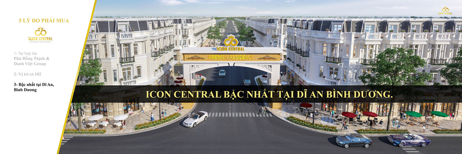 5 lý do phải mua Icon Central Dĩ An 02